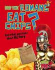 Did the Romans Eat Chips?: And Other Questions about History by Paul Mason (Paperback / softback, 2013)