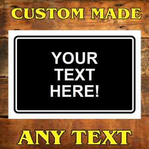 Personalised sign or sticker custom printed any text or design 9719 Waterproof