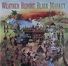 Black Market 5099750765821 by Weather Report CD
