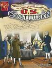The Creation of the U.S. Constitution by Michael Burgan (Paperback / softback)