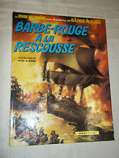 """BARBE-ROUGE A LA RESCOUSSE"" HUBINON & CHARLIER (1972) ED. ORIGINALE"