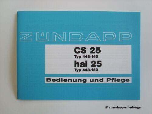Manuale d/'uso Zündapp CS cs25 schema elettrico squalo 25 tipo 448-140 /& 448-150