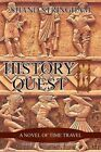 History Quest: A Novel of Time Travel by Shand Stringham (Paperback / softback, 2014)