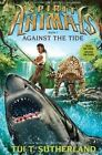 Against the Tide by Tui T Sutherland (Hardback, 2014)