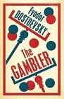 The Gambler by Fyodor Dostoevsky (Paperback, 2014)