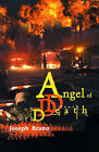 Angel of Death by Joseph John Bruno (Paperback / softback, 2000)