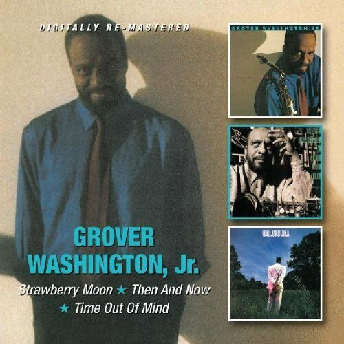 Grover Washington, Jr. Strawberry Moon/Then & Now/Time Out Of Mind 2-CD NEW Jazz