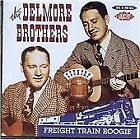 The Delmore Brothers - Freight Train Boogie (2011)