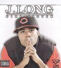 Girl Listen by J. Long (CD, Mar-2009, J. Fam Music)