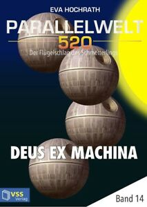 Ebook-Parallelwelt-520-Band-14-Deus-Ex-Machina-von-Eva-Hochrath