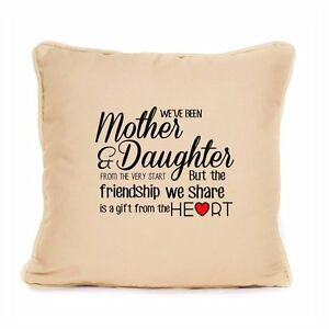 Mum and daughter cotton cushion best friends quote mothers for Best home decor gifts