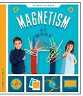 Magnetism at Work by Rebecca Felix (Hardback, 2016)