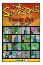 The Simpsons : Tapped Out Game Guide (2013, Paperback)