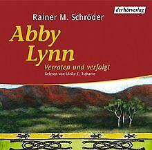 Schroeder-R-Abby-Lynn-3-Verraten-4-CDs-von-Schroeder-Ra-Buch-Zustand-gut