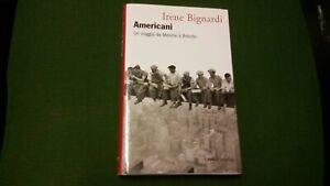 Americani, Un viaggio da Melville a Brando - BignardiI. -  Marsilio, 20mg21