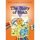 Mini Bible Activities: The Story of Noah by Bethan James (Paperback, 2016)