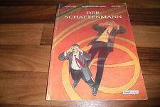Francois Schuiten+Benoit Peeters -- der SCHATTENMANN 1. Auflage 2000