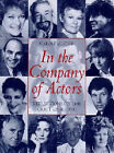 In the Company of Actors: Reflections on the Art of Acting by Carole Zucker (Paperback, 1999)