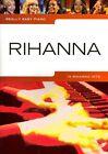 Really Easy Piano: Rihanna by Music Sales Ltd (Paperback, 2013)