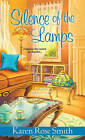 Silence of the Lamps by Karen Rose Smith (Paperback, 2016)