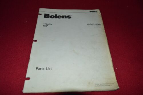 Bolens G8 813 Tractor Dealer's Parts Book Manual CHPA