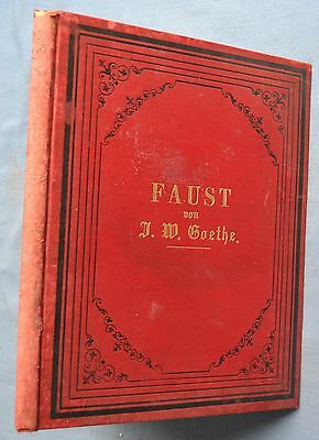 FAUST: VON GOETHE ERSTER THEIL ILLUSTRATED BY KRELING HC MORWITZ AND CO. PHILA