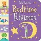 My Favorite Bedtime Rhymes by Tiger Tales (Board book, 2015)