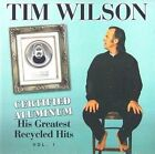 Certified Aluminum His Greatest Recyc 0724354028021 by Tim Wilson CD
