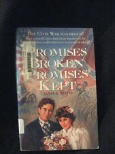 Promises Broken, Promises Kept 1991 by Bedley, Janet Q. 1555136095