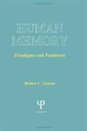 Menschliche Memory: Paradigms und Paradoxes von Greene, Robert L