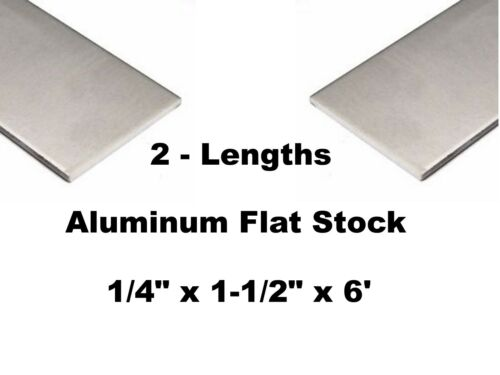 "ALUMINUM BAR FLAT STOCK 1//4/"" x 1-1//2/"" x 6/' Unpolished Finish Alloy 2 - Lengths"