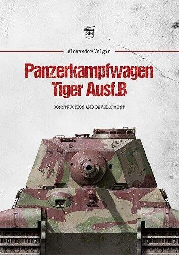 Königstiger Panzer Modelle Entwicklung NEU Panzerkampfwagen Tiger II Ausf.B