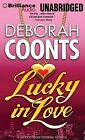 Lucky in Love by Deborah Coonts (CD-Audio, 2013)