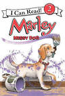 Marley: Messy Dog by John Grogan (Hardback, 2011)