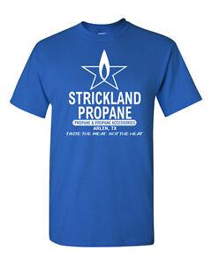 STRICKLAND-PROPANE-FUNNY-KING-THE-HILL-PARODY-REDNECK-GAS-Men-039-s-Tee-Shirt-1482