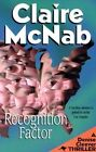 Recognition Factor by Claire McNab (Paperback, 2003)
