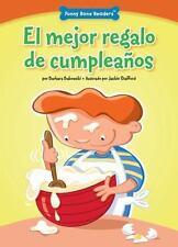 El Mejor Regalo de Cumpleaños : Listening to Others by Barbara Bakowski...