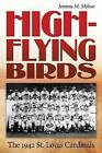 High-flying Birds: The 1942 St. Louis Cardinals by Jerome M. Mileur (Hardback, 2009)