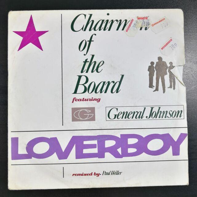 "CHAIRMEN OF THE BOARD FT GENERAL JOHNSON Loverboy 7"" Single Vinyl [EX/G+] 1986"