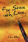 For Steve with Love by Lynn Wilson (Paperback / softback, 2009)