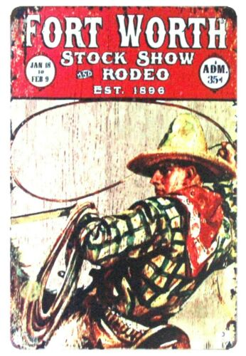 Fort Worth Stock Show Rodeo Est-1896 tin metal sign wall decals home