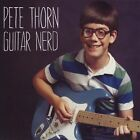 Guitar Nerd by Pete Thorn (CD, May-2011, Audio & Video Labs, Inc.)