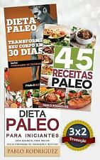 Dieta Paleo 3x2: Dieta Paleo para Iniciantes + 45 Receitas Paleo + Transforme...