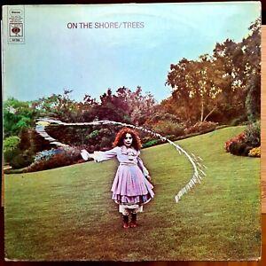 "Trees""On The Shore"" CBS dutch 1st press 1970 rare beautiful UK folk rock"