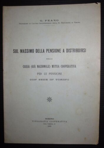 1903 ON MASSIMO OF PENSION TO BE DISTRIBUTED CASE MUTUAL COOP. G. Peano Torino