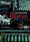 Geschichte Chinas von Kai Vogelsang (2013, Taschenbuch)