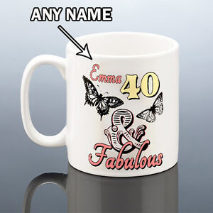 Image Is Loading 40th BIRTHDAY MUG FABULOUS 40 PERSONALISED Cup Birthday