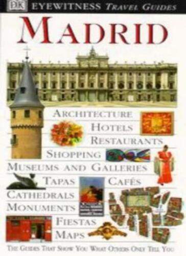 DK Eyewitness Travel Guide Madrid Mark Littl .9780751311174 By Adam Hopkins