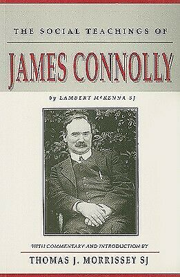 The Social Teachings of James Connolly by McKenna, Lambert