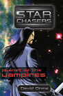 Starchasers and the Planet of the Vampires by David Orme (Paperback, 2008)